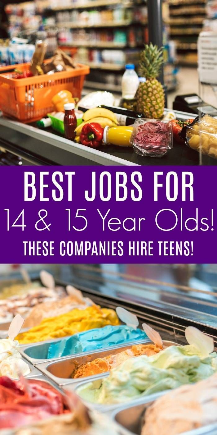 Best Jobs For 14 And 15 Year Olds Here Are The Companies That Hire Teens This Is A Great Way To Help Your Teens Find A Job An Jobs For Teens