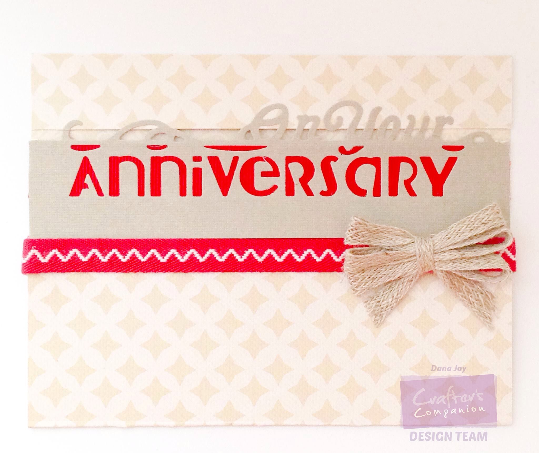 Dana Joy Crafterscompus Crafter S Companion On Your Anniversary Edge Able Die And 11x17 Elegance Double Sided Paper Crafters Companion Cards Card Making