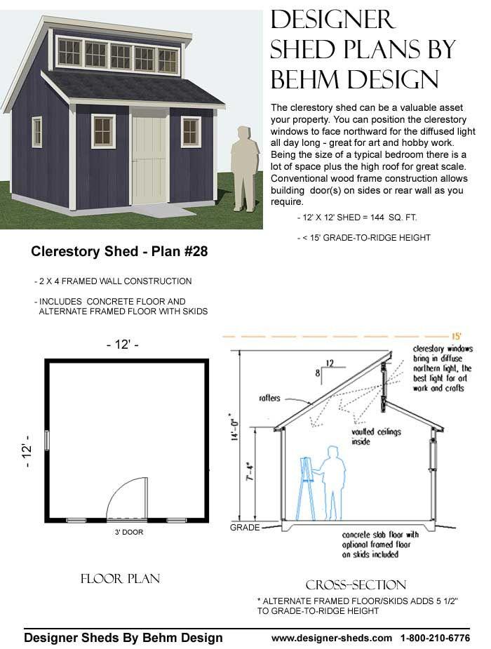 Clerestory Shed 28 Shed Plans Shed Modern Shed