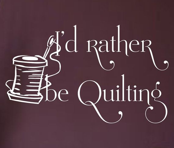 Id rather be quilting sewing room vinyl wall by decalsforall car decalsvinyl