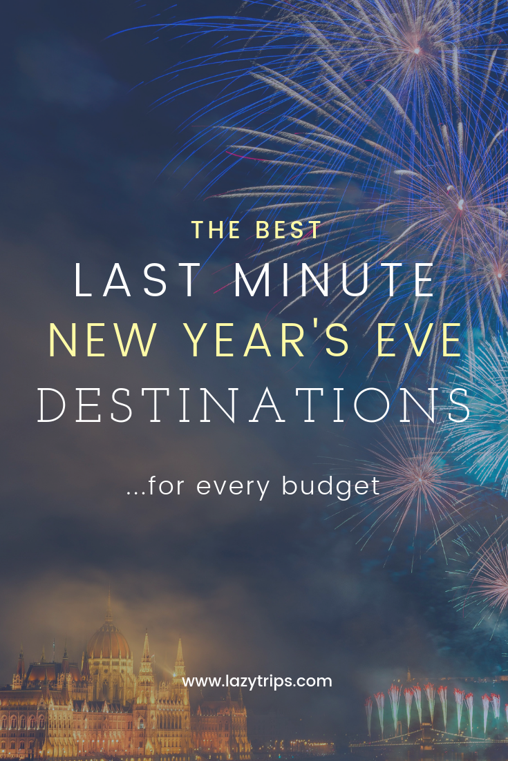 The best last minute New Year's Eve destinations for