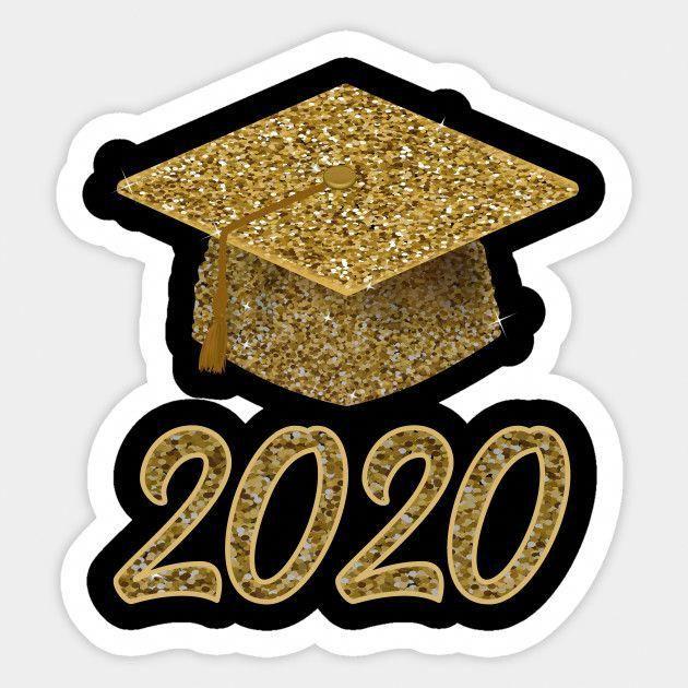 Gold Sparkling Print Graduation Class Of 2020 Cap Graduation Gift Sticker Teepublic Graduationcakes Graduation Stickers Graduation Diy Graduation Class