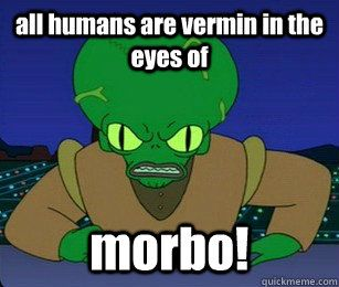 Morbo Futurama Gifs Google Search Futurama Pinterest