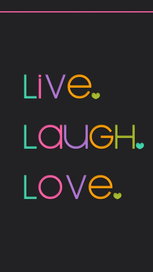 Live, Laugh, and Love Love wallpaper, Live wallpaper
