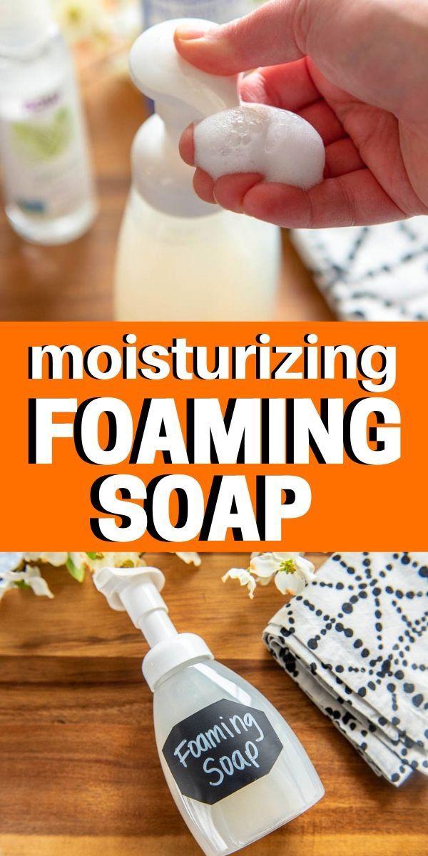Homemade Moisturizing Foaming Hand Soap Homemade Hand