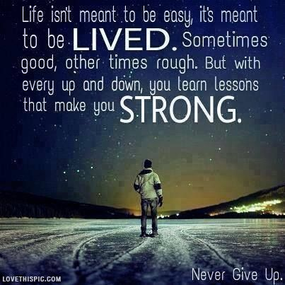 Never Give Up Life Quotes Quotes Positive Quotes Quote Sky Life Fascinating Never Give Up On Life Quotes