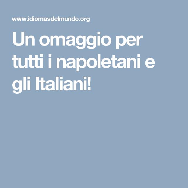 Un omaggio per tutti i napoletani e gli Italiani!