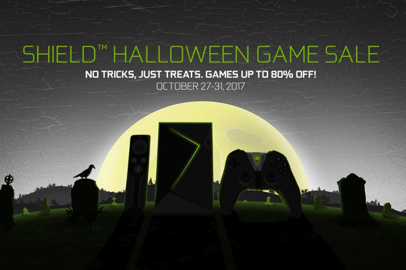 Up To 80% Off Select Games With NVIDIA SHIELD Halloween Sale ...