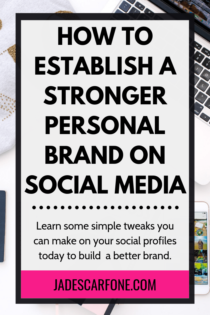 How To Establish A Stronger Personal Brand On Social Media Personal Branding Building A Personal Brand Social Media Branding