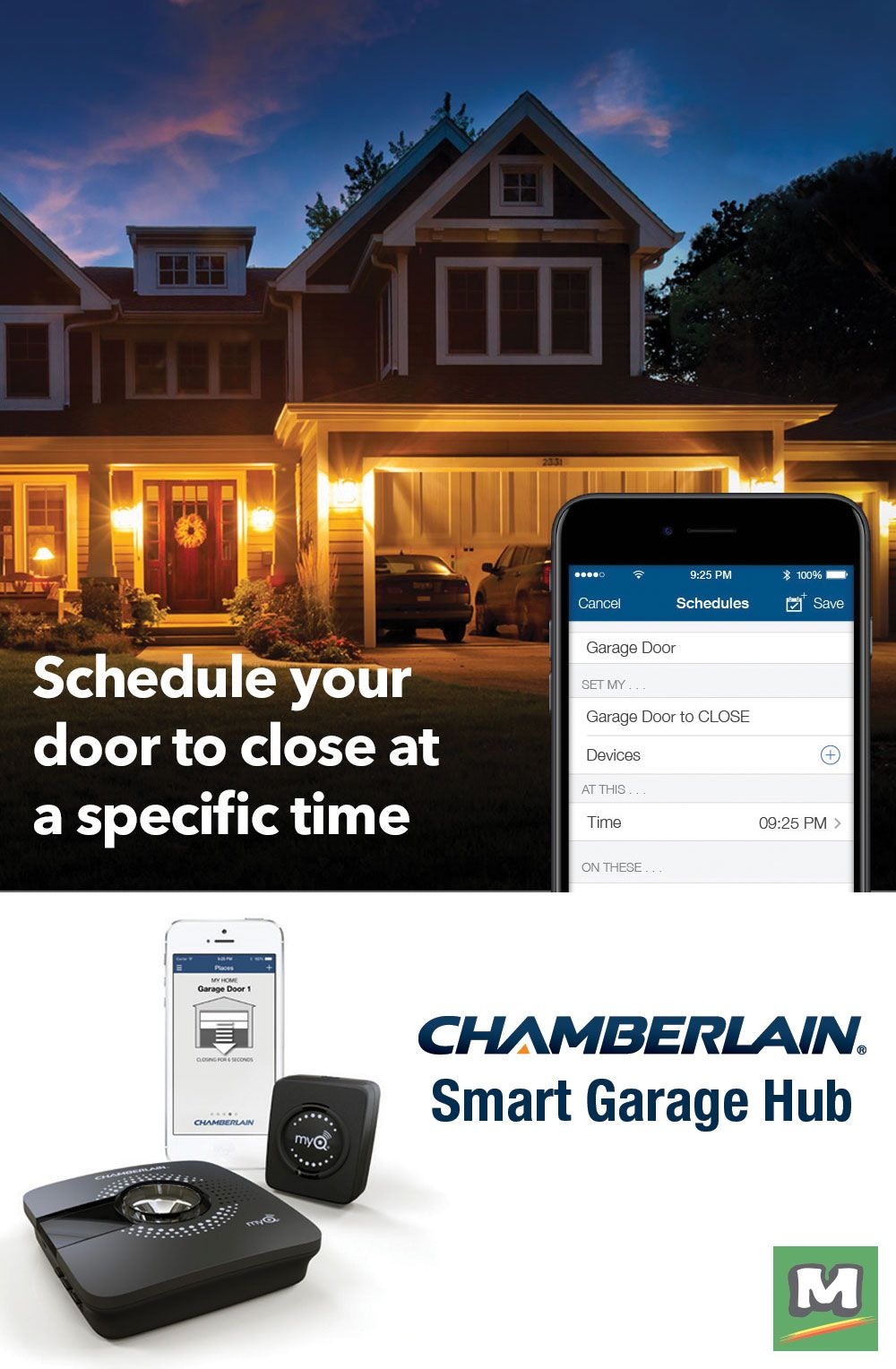 Never Worry If You Ve Closed Your Garage Door Again With The Chamberlain Myq Smart Garage Hub You Can Even Schedule A Time For Your Garage Doors House Styles Closed Doors