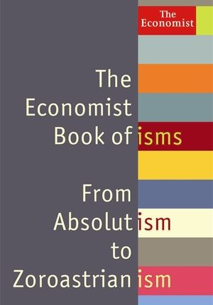 The Economist Book Of Isms By John Andrews Books Book Worth