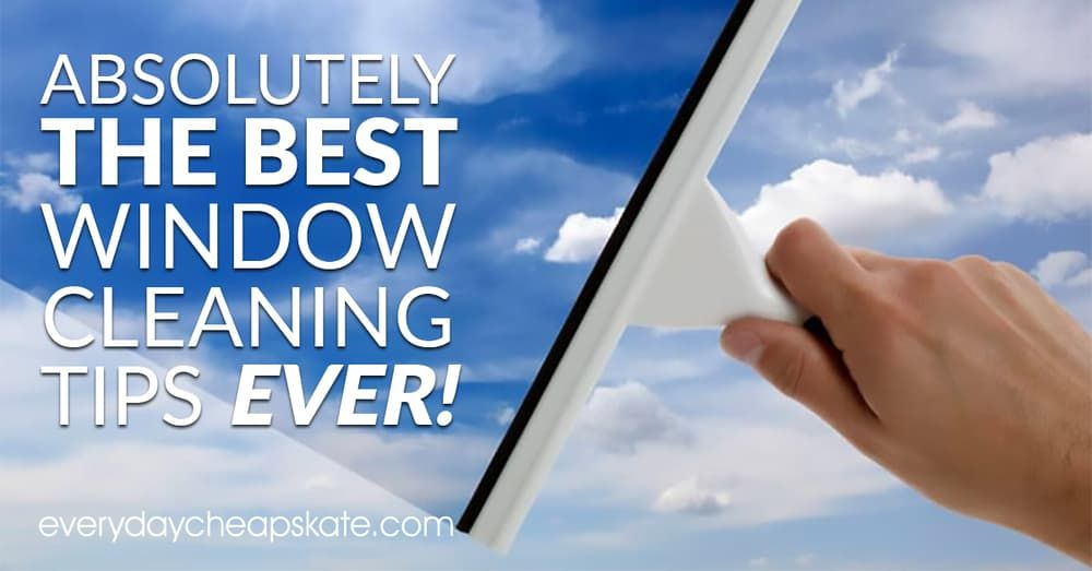 Absolutely The Best Window Cleaning Tips Ever With Images