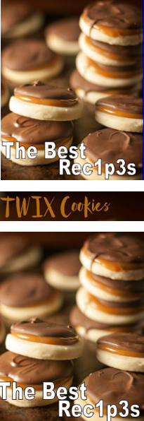 #Rесіреѕ #Fооd #Drink >>> TWIX COOKIES | )1( All-rec1p3s #twixcookies