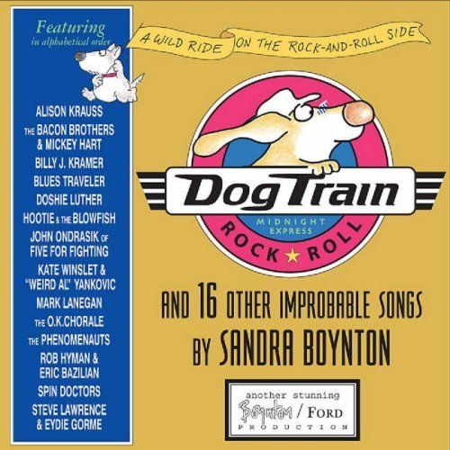 Dog Train Cd And 16 Other Improbable Songs By Sandra Boynton