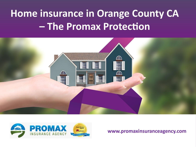 Home insurance Orange County Home insurance, Insurance