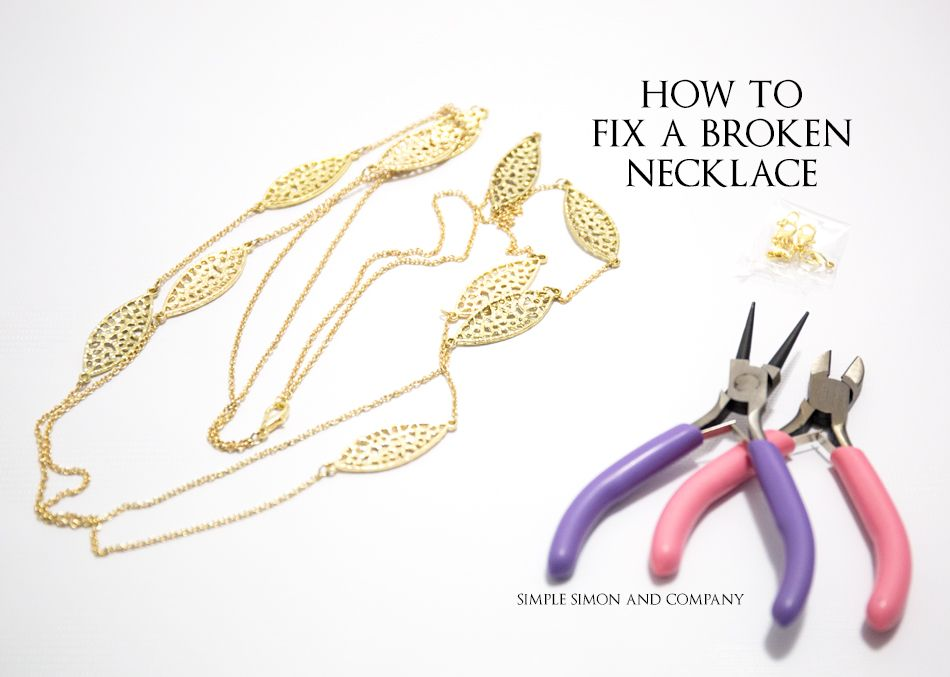 How To Fix a Broken Necklace Simple necklace, Broken