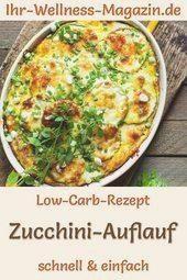 Zucchini Auflauf zum Abnehmen   herzhaftes, gesundes Low Carb Rezept  Einfacher ... #abendessen #abn...