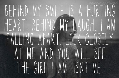 Behind My Smile Is A Hurting Heart Quotes Pinterest