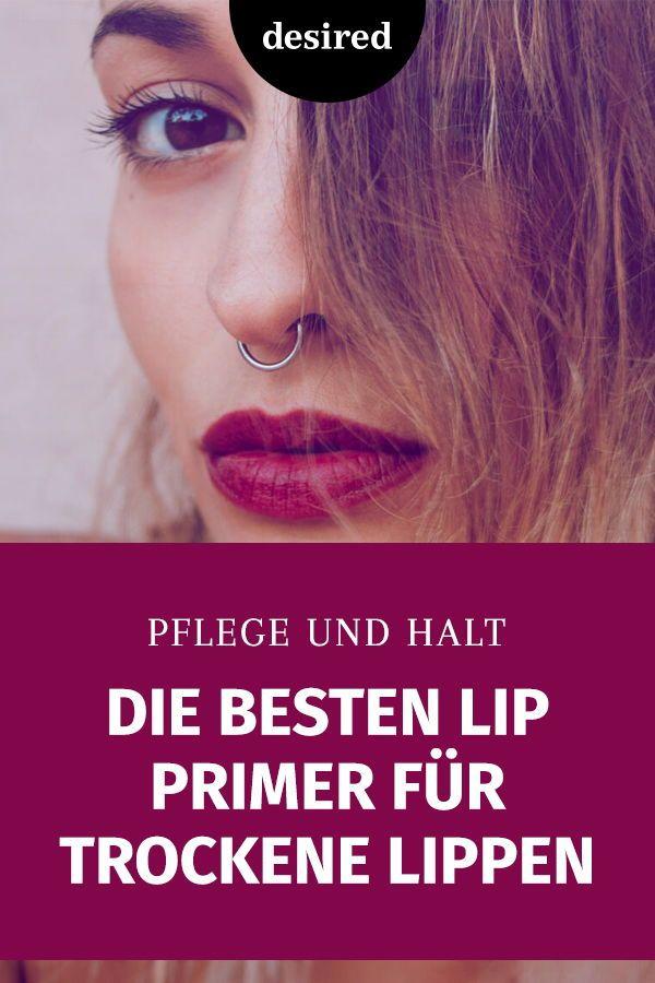 Die 5 besten Lip Primer für trockene Lippen | desired.de