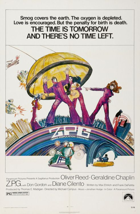 US one sheet for Z.P.G. (Michael Campus USA 1972)Designer:... Movie Poster of the Day