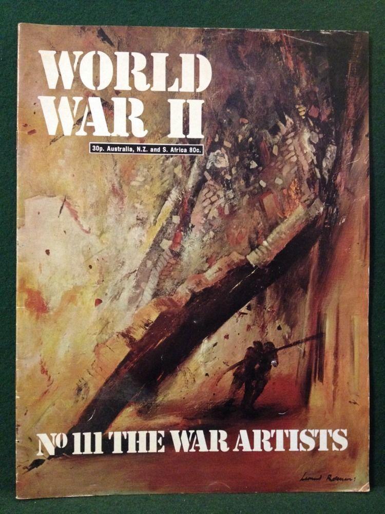 World War II Magazine Orbis Publishing 1974 Vol 8. No.111 The War Artists