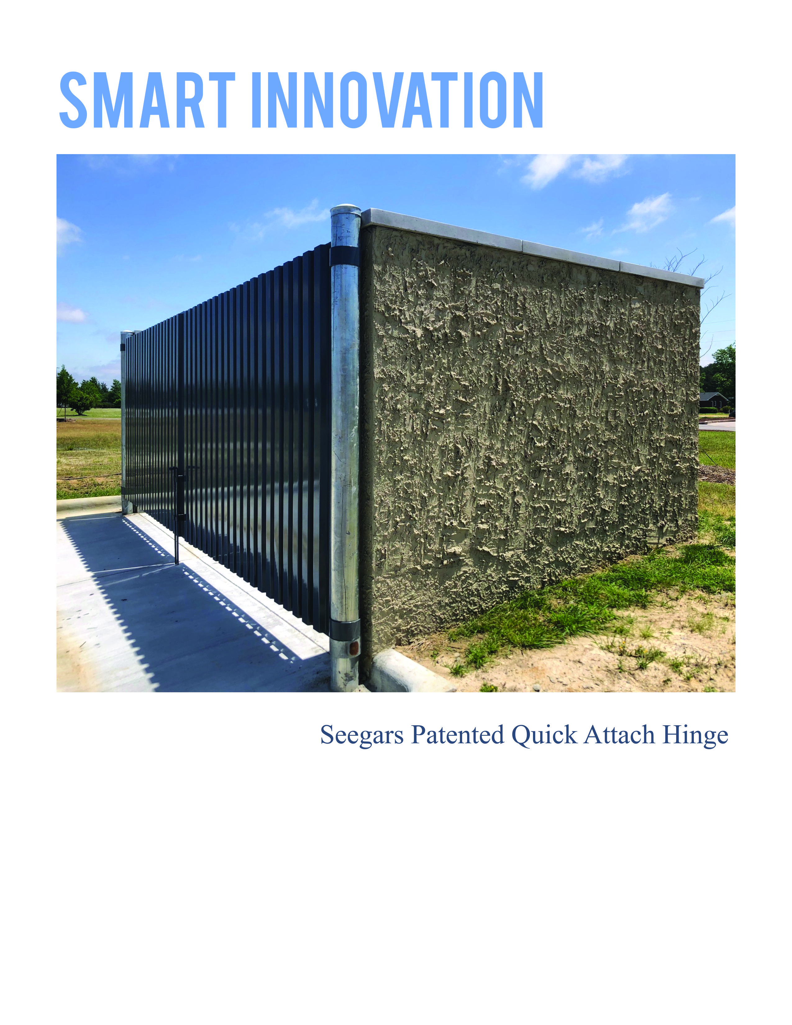 Patented Quick Attach Hinge For Dumpster Enclosures We Build The Best Dumpster Gates And Custom Hinges After Having Had Gate Hinges Fencing Companies Hinges