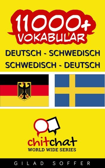 Buy 11000+ Deutsch - Schwedisch Schwedisch - Deutsch Vokabular by  Gilad Soffer and Read this Book on Kobo's Free Apps. Discover Kobo's Vast Collection of Ebooks and Audiobooks Today - Over 4 Million Titles!