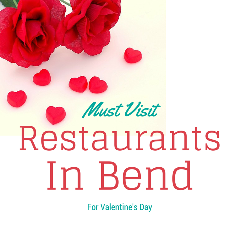 Must Visit Restaurants in Bend for Valentine's Day