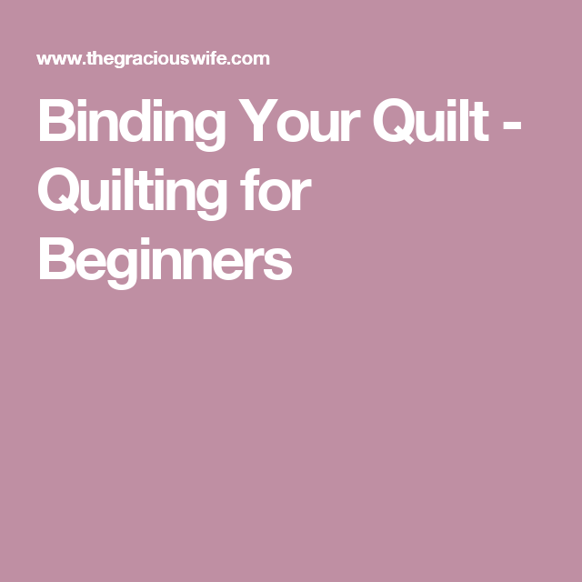 Binding Your Quilt - Quilting For Beginners