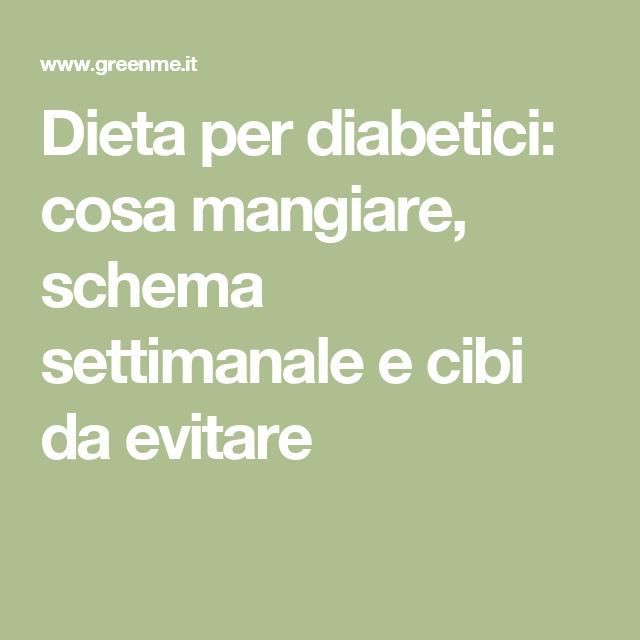 Diabete tipo 2 dieta settimanale