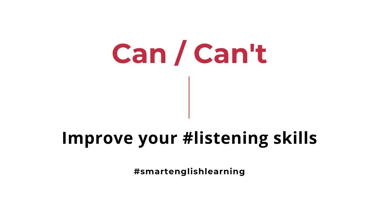 English Listening Skills Can And Can T Practice Exercise Learn English Listening Skills Grammar Skills