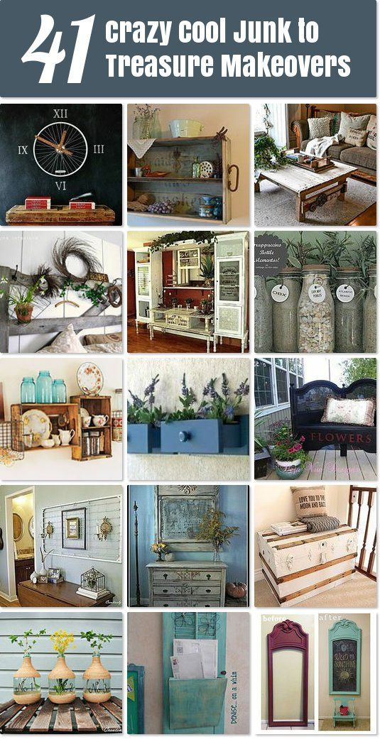 Crazy Cool Junk to Treasure Makeovers