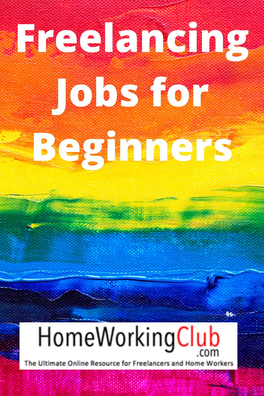 Freelancing Jobs For Beginners A Back To Basics Guide Homeworkingclub Com In 2020 Freelancing Jobs Job Freelance Marketplace