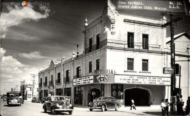 Cine Victoria. Ciudad Juárez, Chihuahua. 19501970