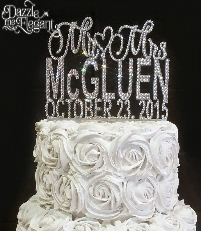 Mr Mrs Crystal Name With Date Cake Topper Perfect For Wedding Or Anniversary