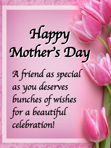 Happy Mother S Day Friend Google Search Happy Mothers Day Wishes Mother Day Message Happy Mothers Day Images