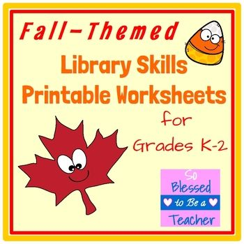 Autumn Fall Themed Library Skills Printable Worksheets For Grades