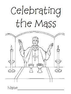 Catholic Mass Coloring Pages CFP Activities Pinterest Catholic