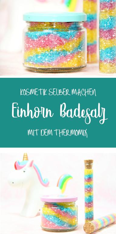 Einhorn Badesalz mit Glitzer #machesselbst–diy