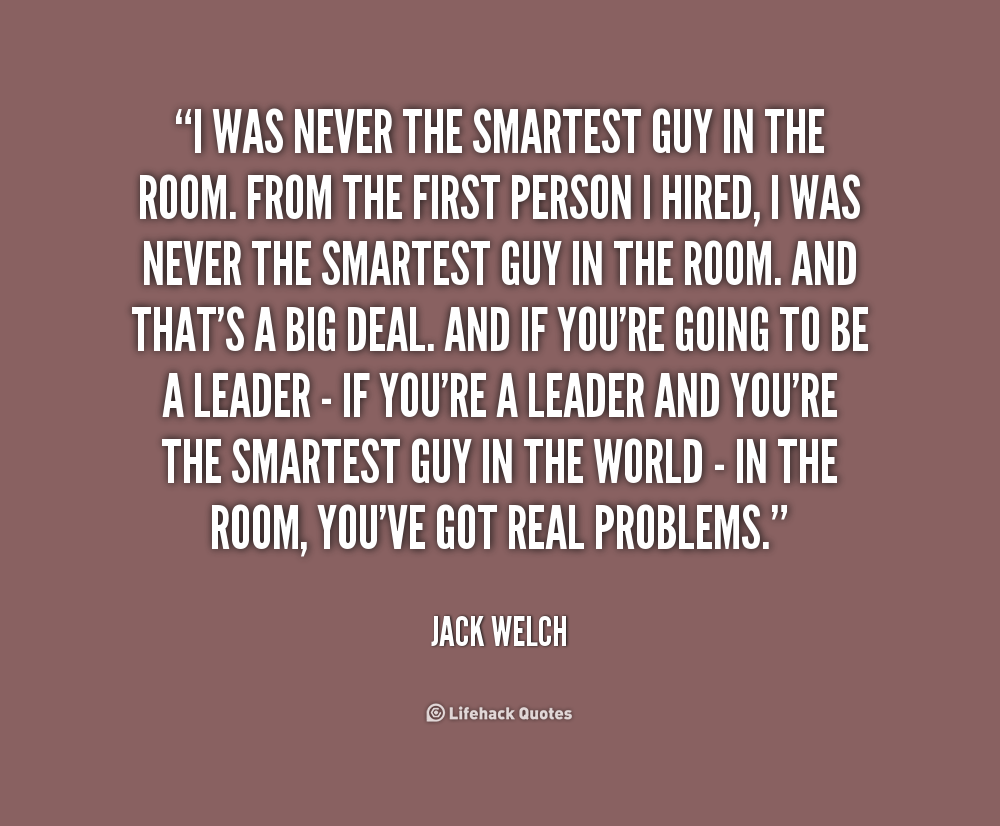 Jack Welch Quotes This I Always Follow  Life Is Life  Pinterest