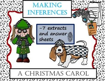 Making Inferences A Christmas Carol 7 Extracts And Answer Sheets