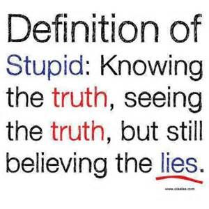 Quotes About Being Lied To Bing Images Stupid Quotes