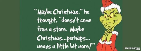 50 Facebook Timeline Covers For Christmas Enjoy The Holidays Grinch Quotes Christmas Quotes Grinch Christmas