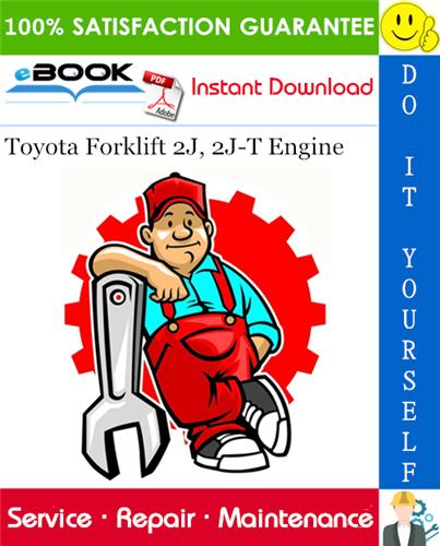 Toyota Forklift 2j 2j T Engine Service Repair Manual Repair Manuals Hydraulic Breaker Komatsu