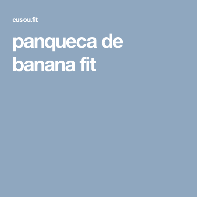 panqueca de banana fit