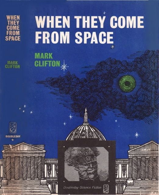 Mark Clifton, When They Come From Space, 1962