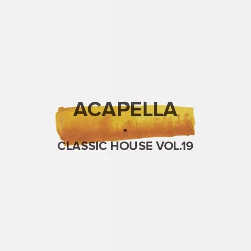 free house acapella download