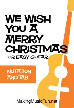 Download 'We Wish You A Merry Christmas' | Easy Guitar Sheet Music. Christmas Carol and Kids ...