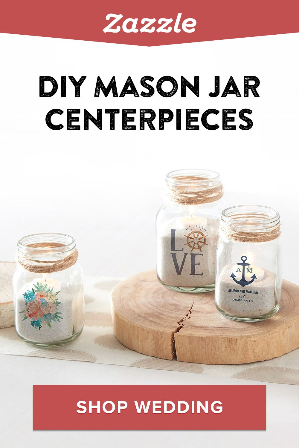 A beautiful yet easy DIY wedding centerpiece: Create a custom mason jar on Zazzle, add sand and a lighted candle, and voila! Shop Zazzle for all things wedding including invitations, menus, decor and more.