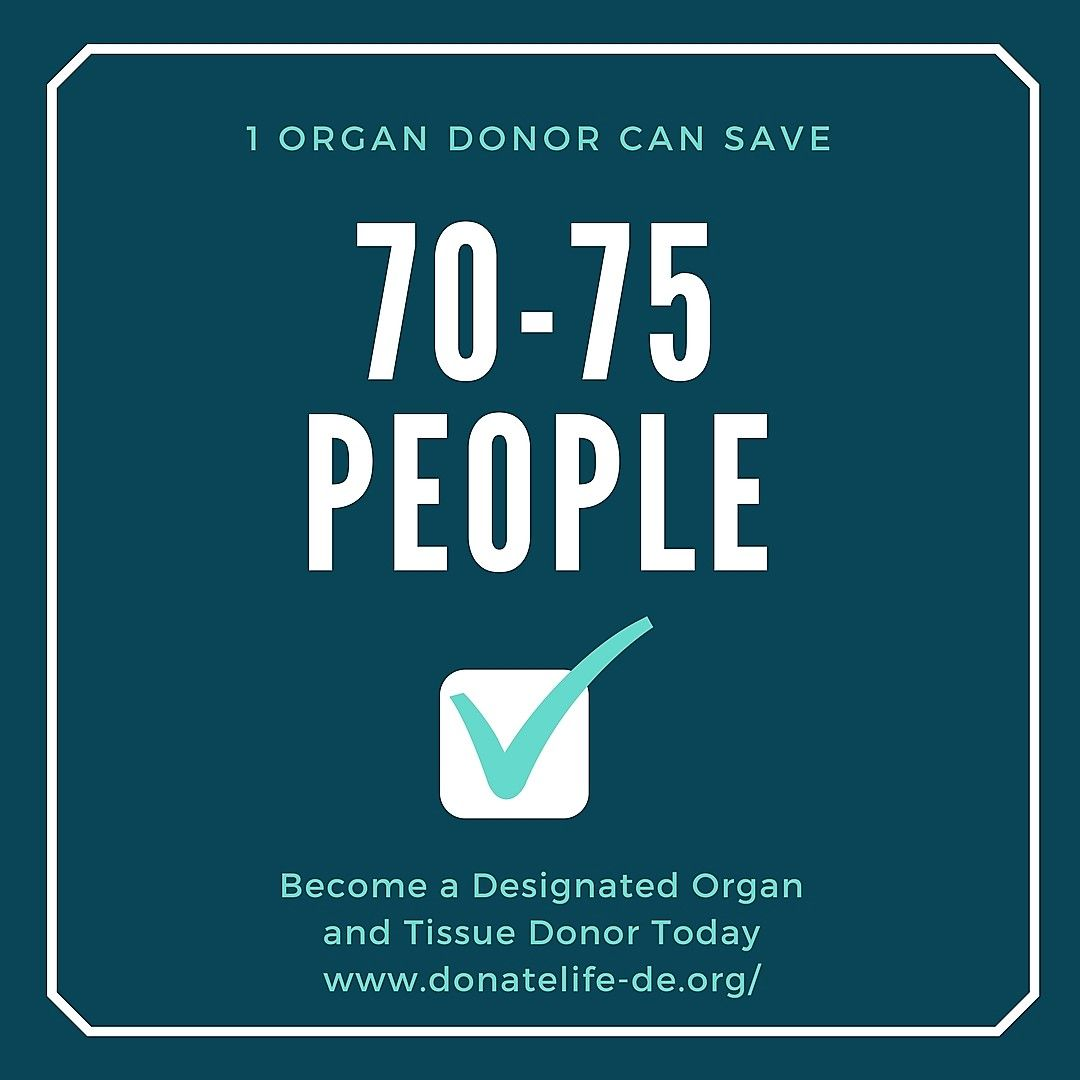 No Excuses It Takes Less Than A Minute To Become A Designated Organ And Tissue Donor In Delaware Your Gift Of Life Could Save How To Become Organ Donor Donor